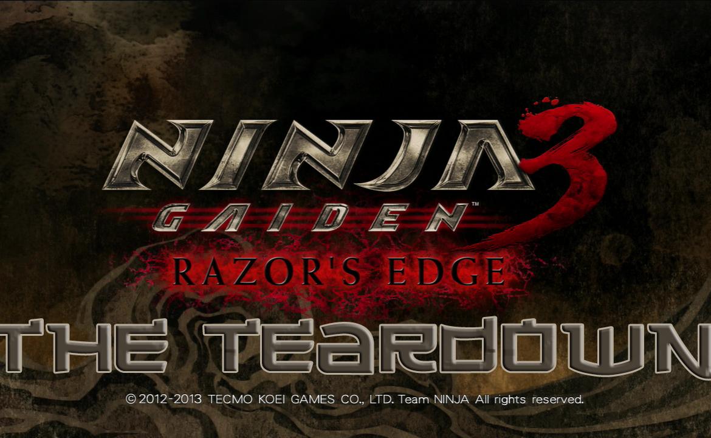 The+Teardown%3A+Ninja+Gaiden+3%3A+Razor%27s+Edge