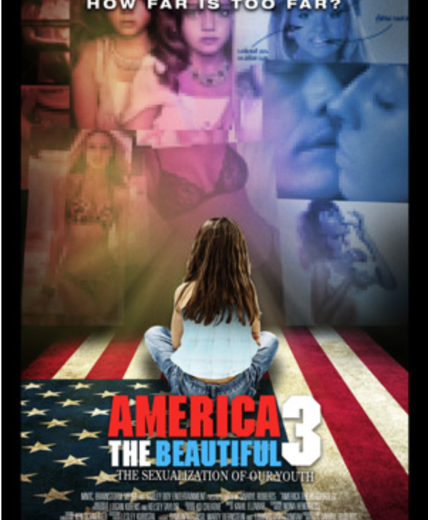 America the Beautiful: Blames Media for Sexualizing America's Youth